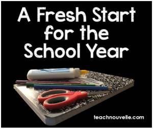 Fresh Start for the School Year
