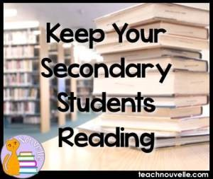 Keep Your Secondary Students Reading