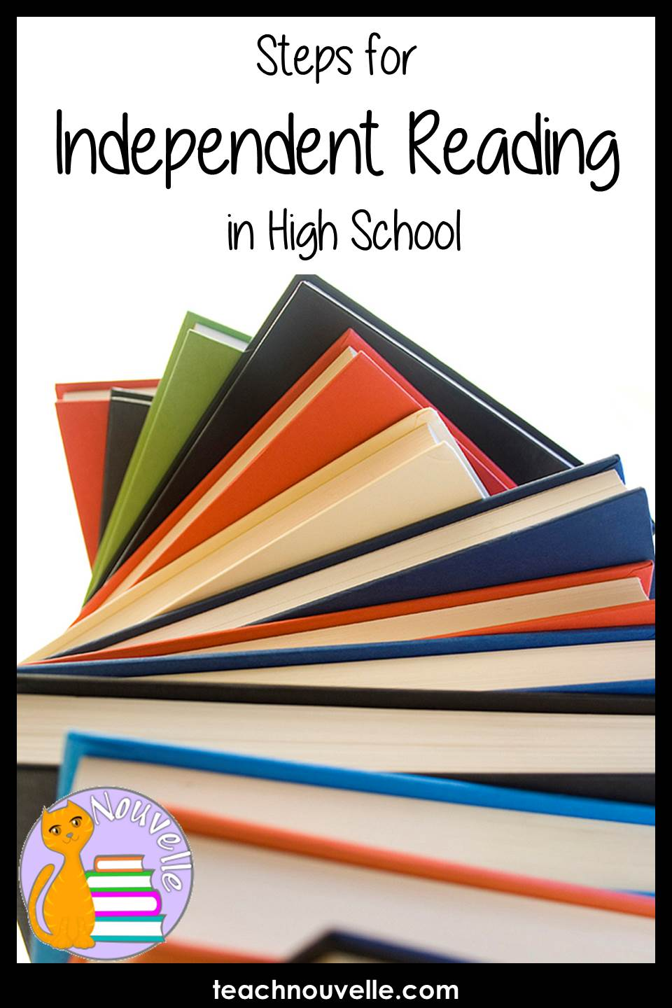 Steps for Independent Reading in High School