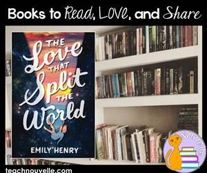 Reviews at TeachNouvelle: The Love that Split the World by Emily Henry