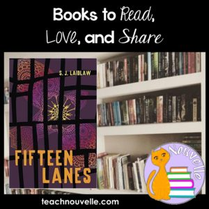 Fifteen Lanes by S. J. Laidlaw - Book reviews to help you build your library.