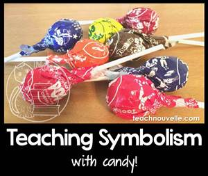 I finally nailed teaching symbolism to my students! Using candy was both efficient and engaging, and they kept referencing this lesson for the rest of the year. This strong foundation really helped their literary analysis skills. TeachNouvelle.com