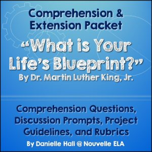 "Martin Luther King, Jr.'s famous ""What is Your Life's Blueprint?"" speech urges us to stand up and get going! This speech is perfect for motivating middle school and high school students (and teachers, too!) to take action and choose a direction for their lives."