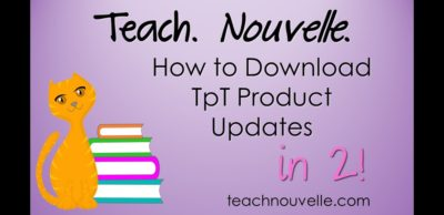 How to download product updates for TeachersPayTeachers products. Video blog.