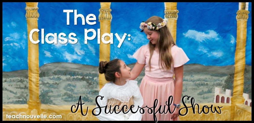 Putting on a class play is a lot of work, but it's hugely rewarding. Here are some tips for a successful show! Read more at teachnouvelle.com.
