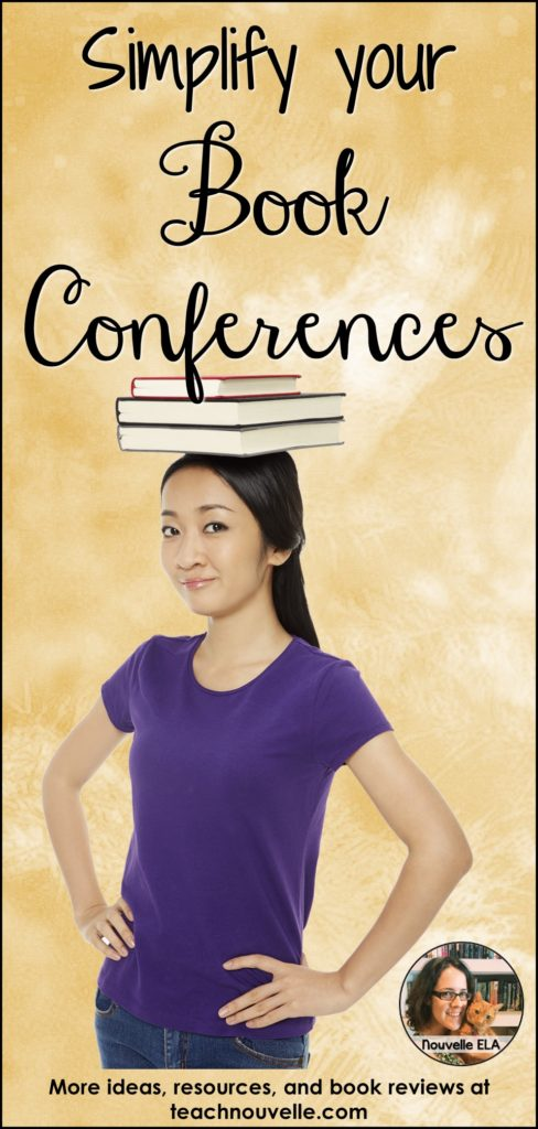 Book conferences are a great way to review students' independent reading without a huge grading burden on the teacher. Check out these tips for quick and enriching book conferences. Blog post by teachnouvelle.com.