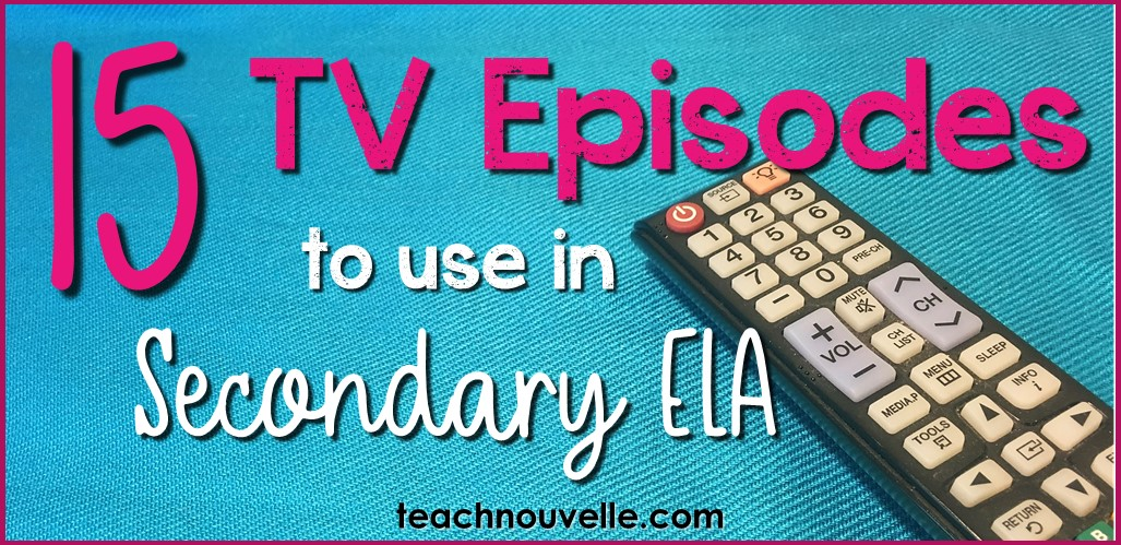 Using television in the classroom can be a great way to engage students, while still teaching the standards. Here are 15 TV episodes to use in ELA to teach genre, narrative techniques, characterization, and much more. Blog post from teachnouvelle.com.