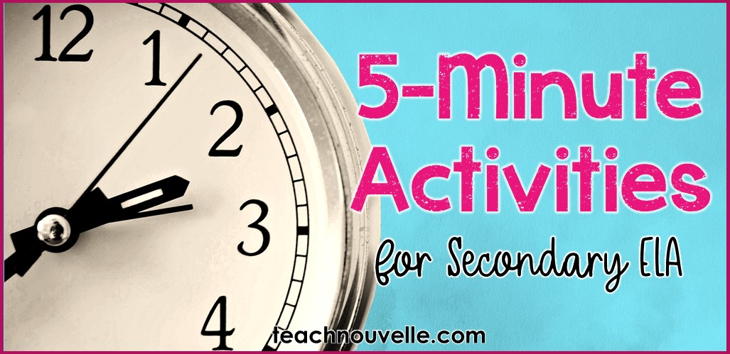 Filler Activities for ELA (blog post) What can you do with five extra minutes in secondary ELA? Here are a few five-minute fillers for keeping your students focused until the bell.