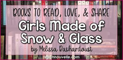 Girls Made of Snow and Glass by Melissa Bashardoust Review Cover