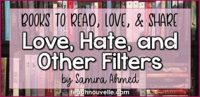 Love Hate and Other Filters by Samira Ahmed Review Cover