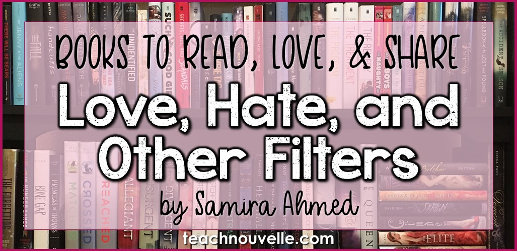 Love, Hate, and Other Filters by Samira Ahmed Review Cover