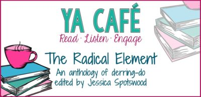 The Radical Element by Jessica Spotswood review cover