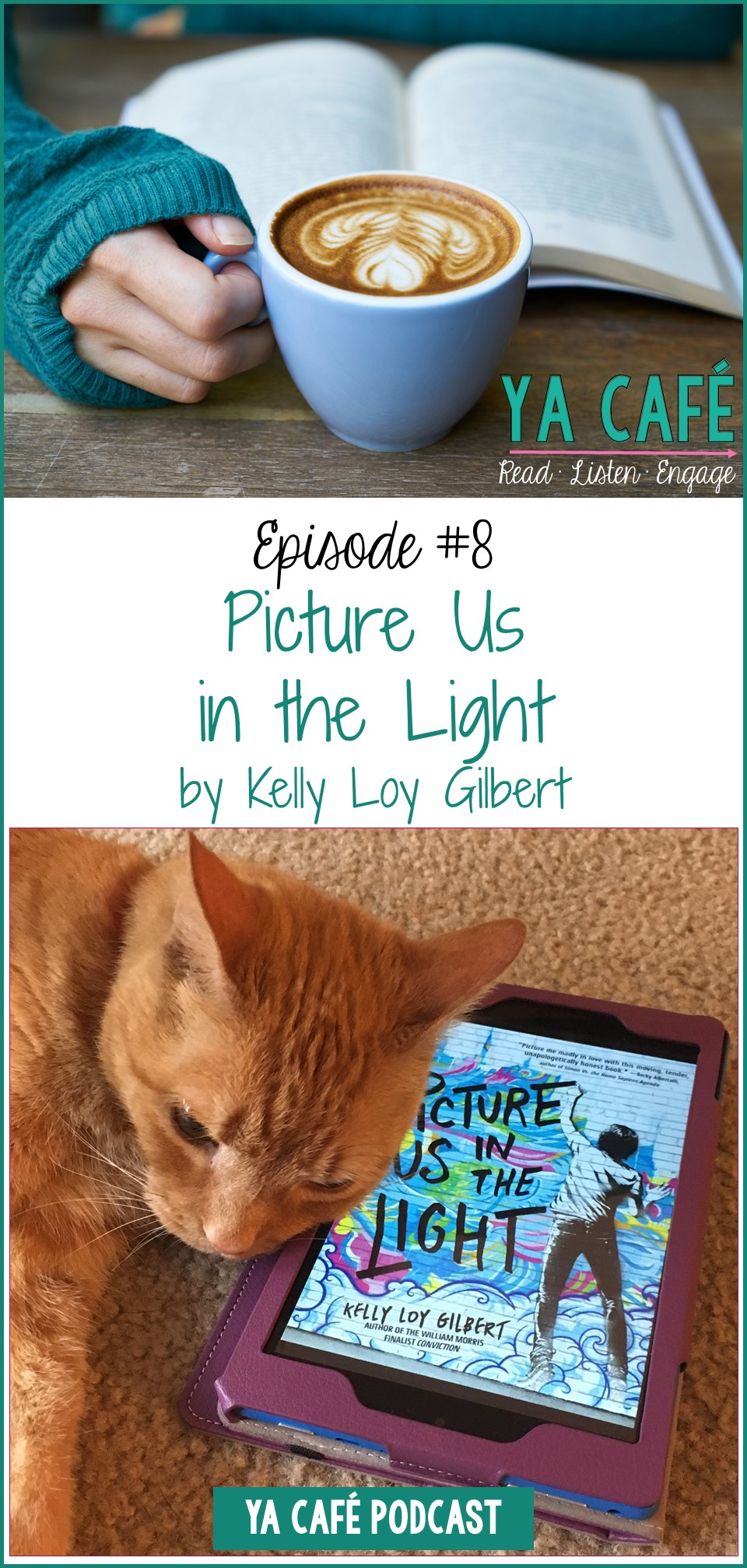 Picture Us in the Light: YA Cafe Podcast episode pin