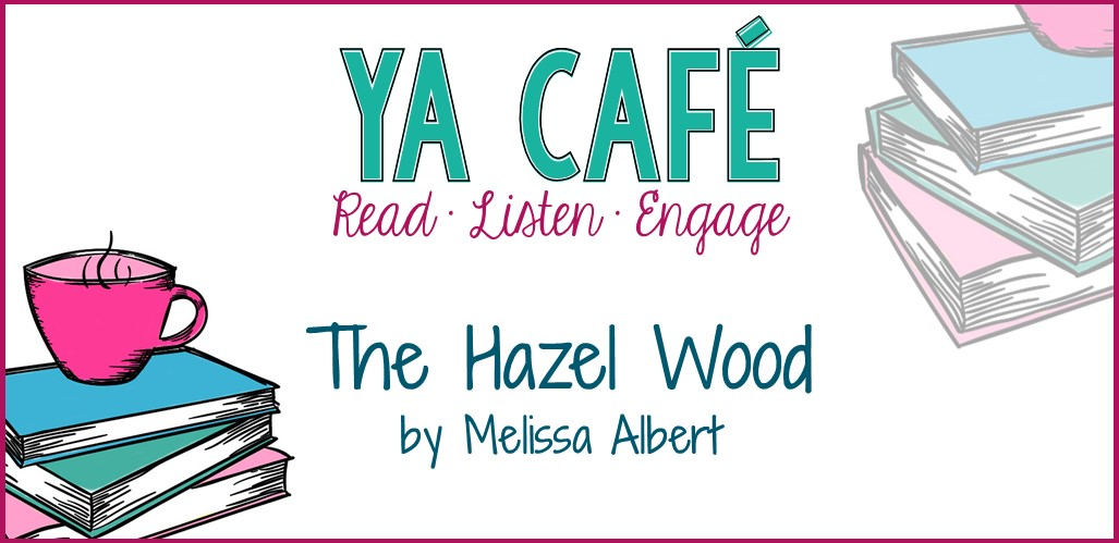 The Hazel Wood by Melissa Albert podcast cover