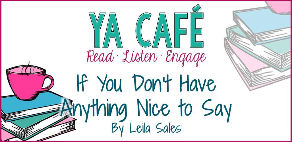 11 If You Don't Have Anything Nice to Say Leila Sales cover