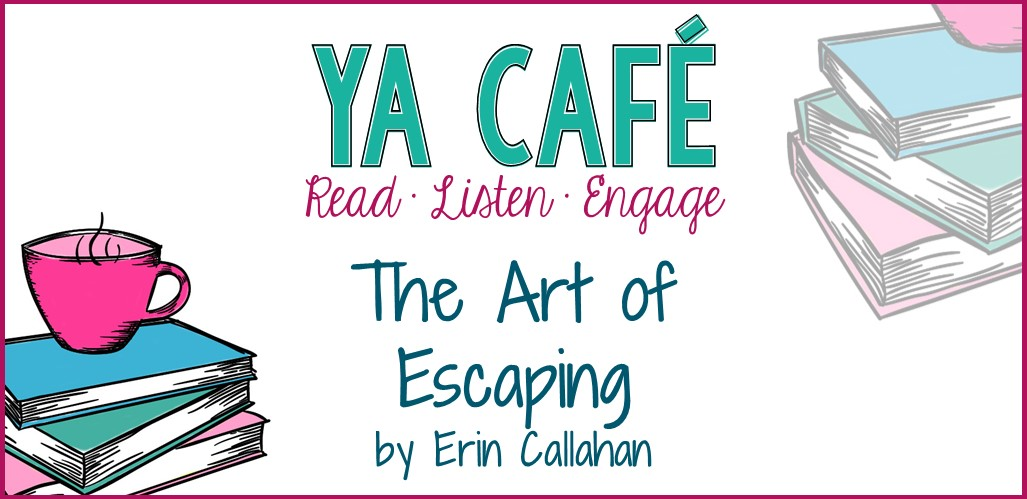 The Art of Escaping by Erin Callahan cover