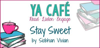 12 Stay Sweet Siobhan Vivian cover