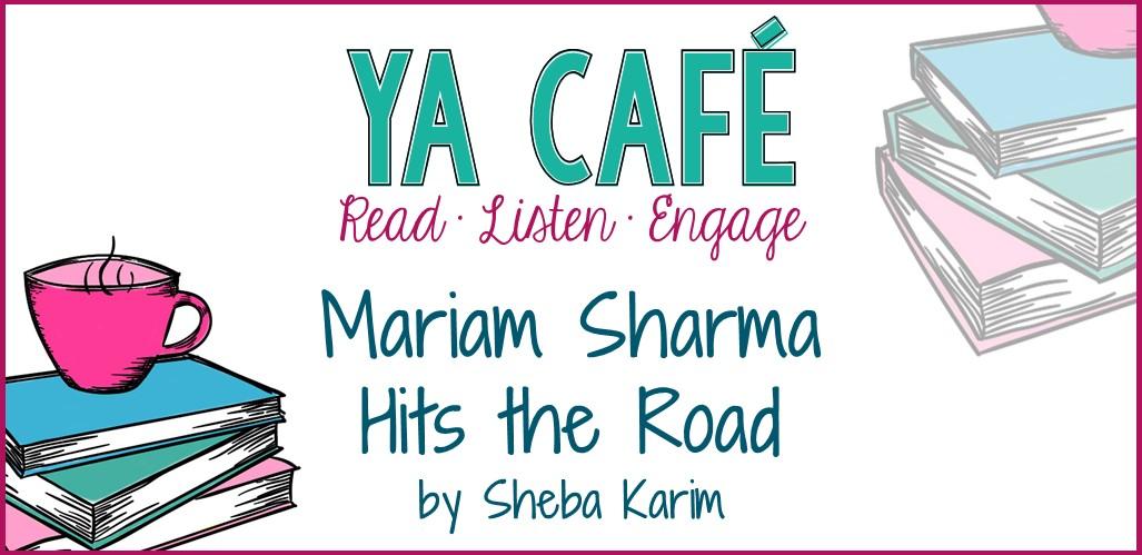 Mariam Sharma Hits the Road Sheba Karim cover
