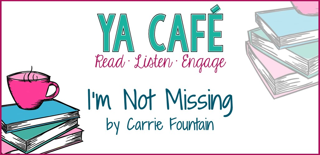 21 I'm Not Missing Carrie Fountain cover