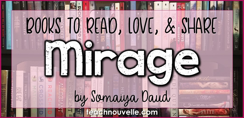 Mirage by Somaiya Daud review