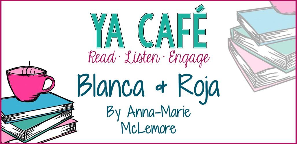 30 Blanca y Roja Anna-Marie McLemore cover