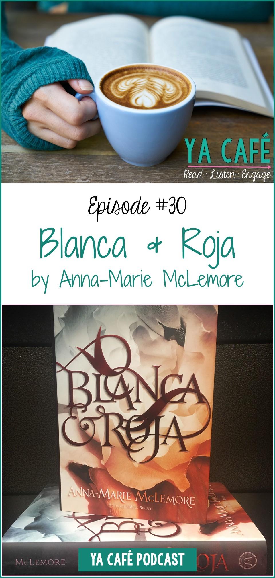 30 Blanca y Roja Anna-Marie McLemore pin