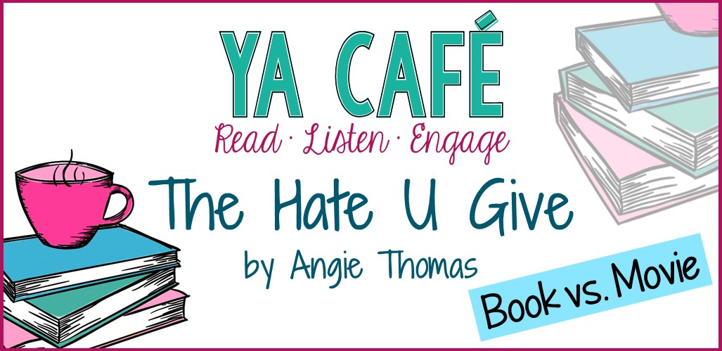 31 The Hate U Give Angie Thomas Book vs Movie cover