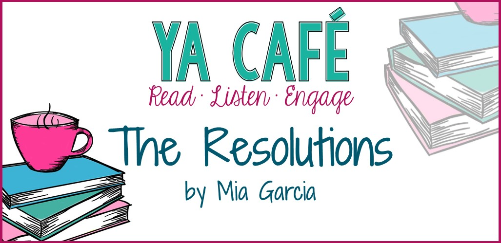 35 The Resolutions by Mia Garcia