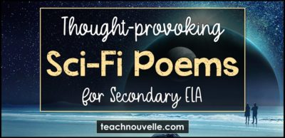 7 Science Fiction Poems For Secondary ELA
