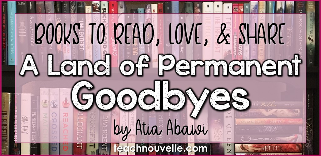 Land of Permanent Goodbyes Book Review cover