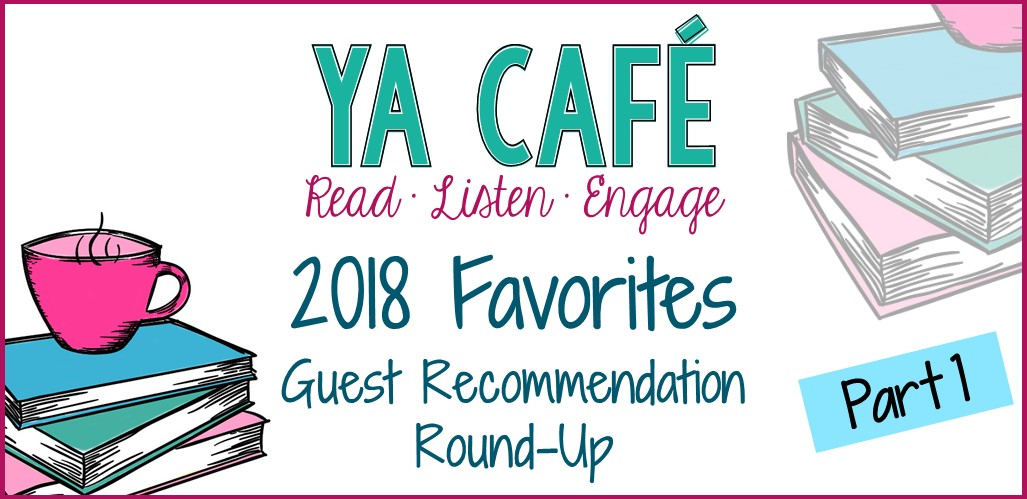 2018 Recommendation Round-Up Pt. 1