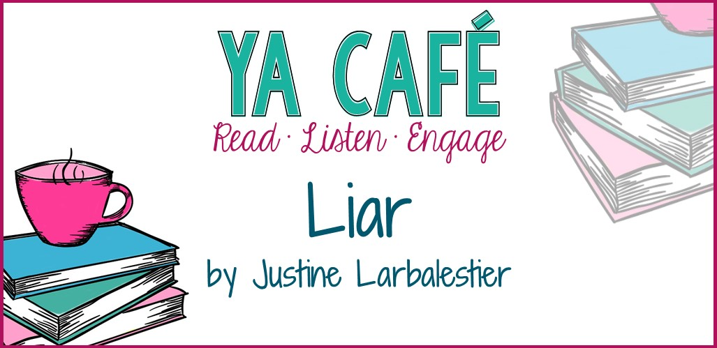 47 Liar by Justine Larbalestier
