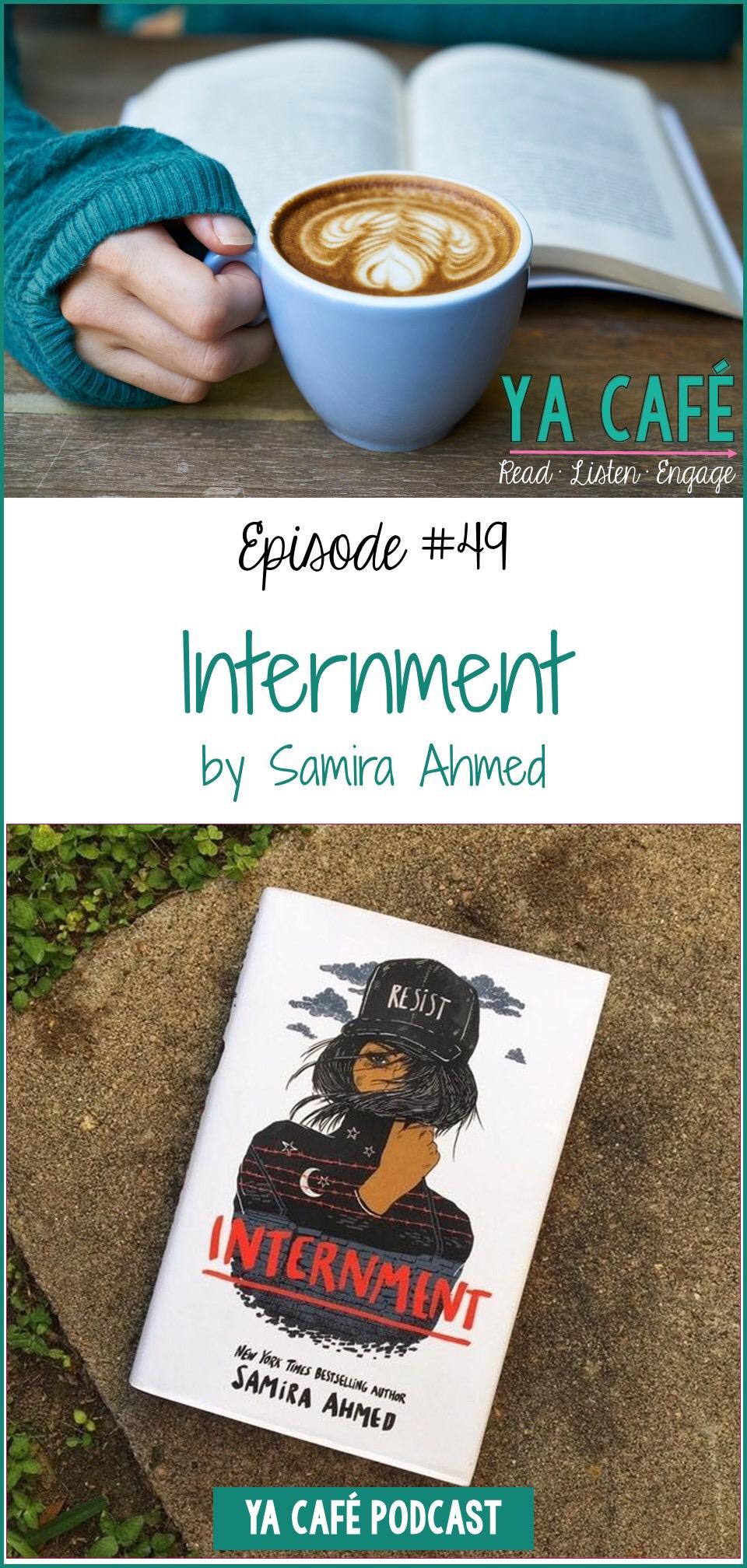 49 Internment by Samira Ahmed