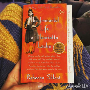 The book The Immortal Life of Henrietta Lacks by Rebecca Skloot