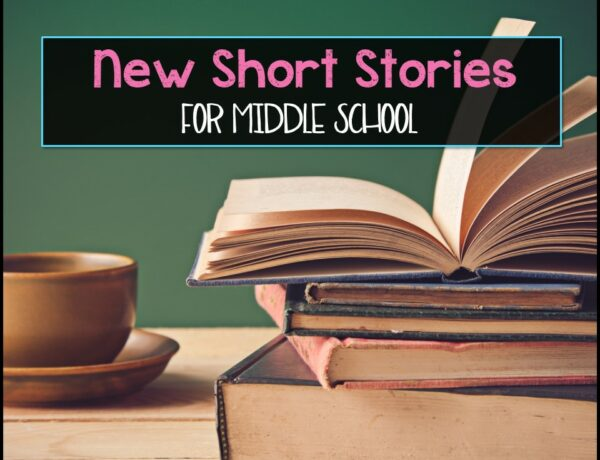 """A stack of books next to a coffee cup with the text overlayed """"New Short Stories For Middle School"""""""