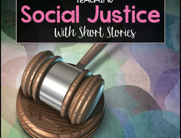 """A gavel on an abstract background with the overlayed text """"Teaching Social Justice With Short Stories"""""""