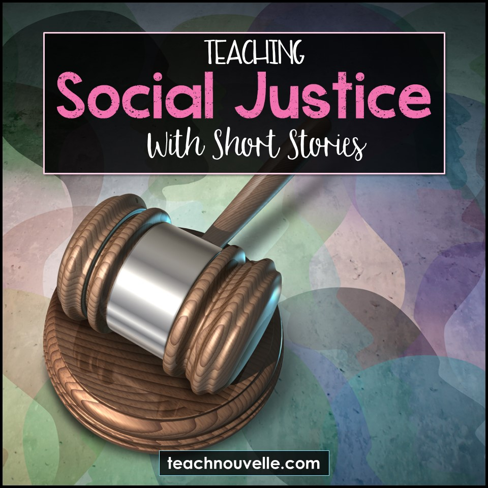 "A gavel on an abstract background with the overlayed text ""Teaching Social Justice With Short Stories"""