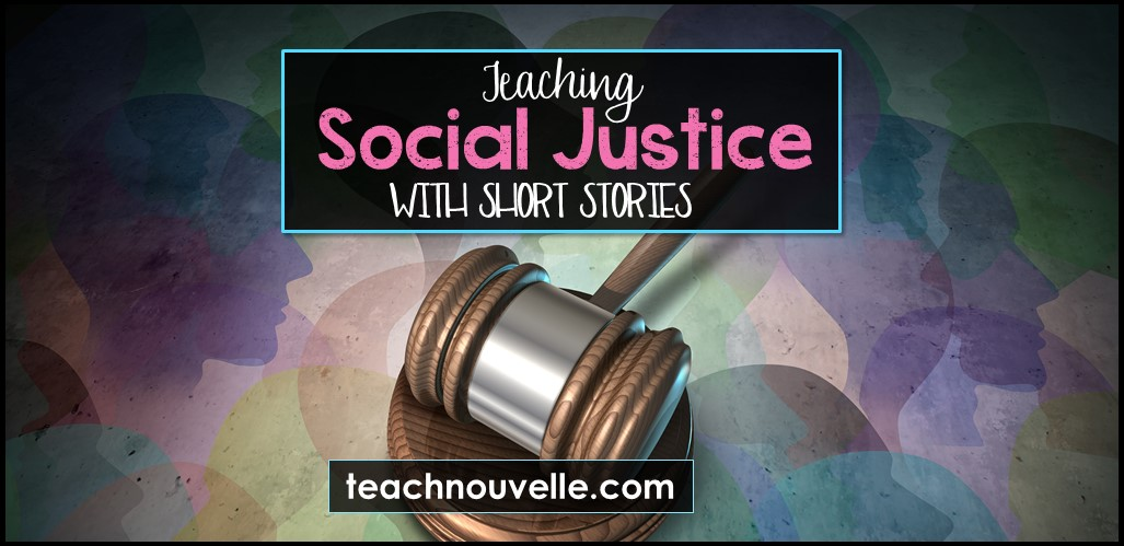 Gavel in front of a pastel background with the text Teaching Social Justice with Short Stories