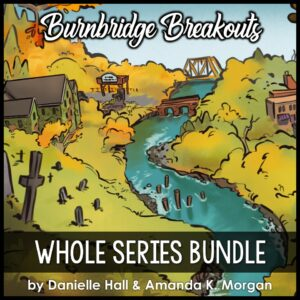An illustration of a town on a river with the text Burnbridge Breakouts Whole Series Bundle by Danielle Hall & Amanda Thrasher
