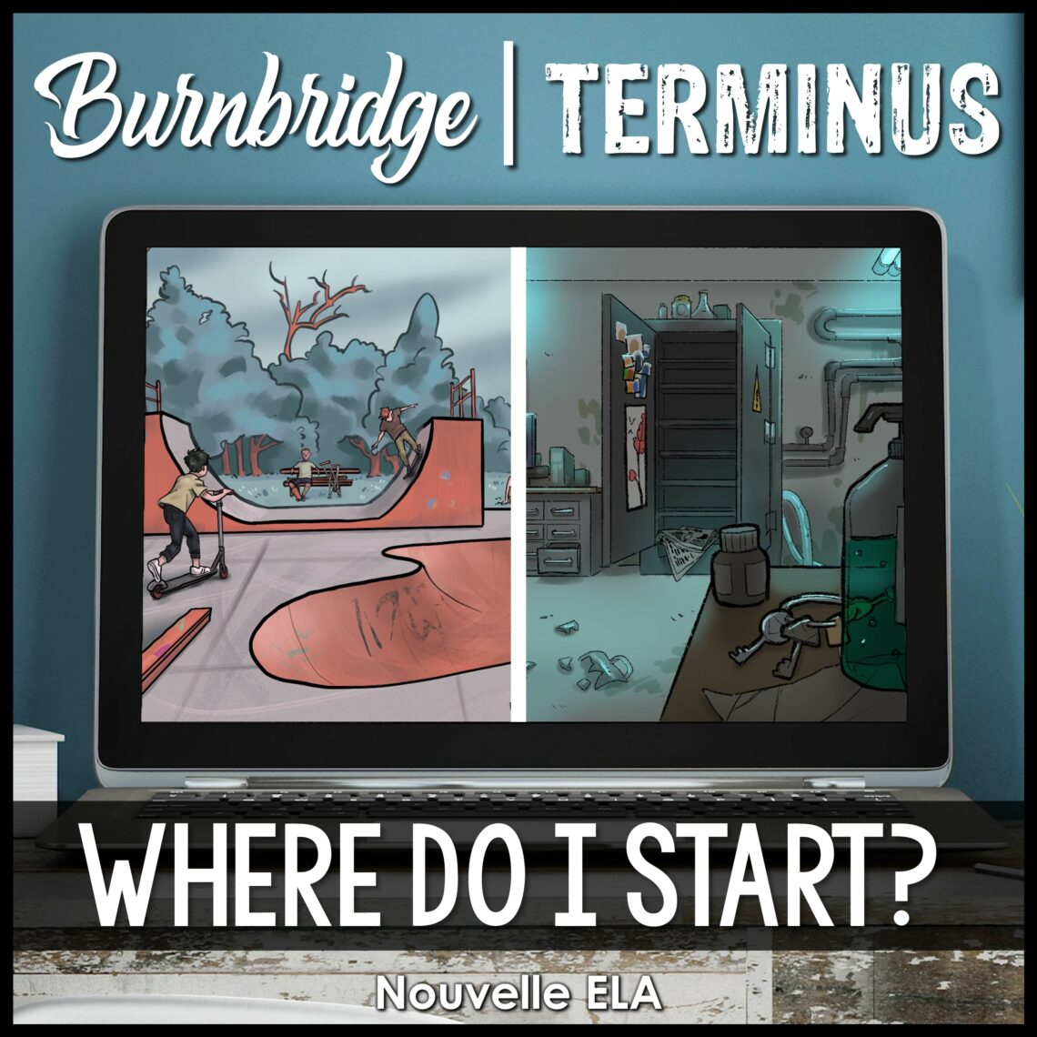 An open laptop, on the screen there is an illustrated image of a skatepark on the left side and an abandoned lab on the right side. The text at the top reads Burnbridge | Terminus and at the bottom it says Where do I start?