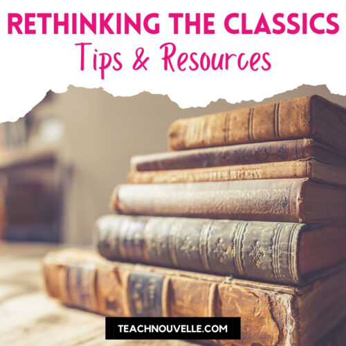 A sepia toned photo of a stack of antique leatherbound books, pink text at the top reads Rethinking the Classics Tips and Resources