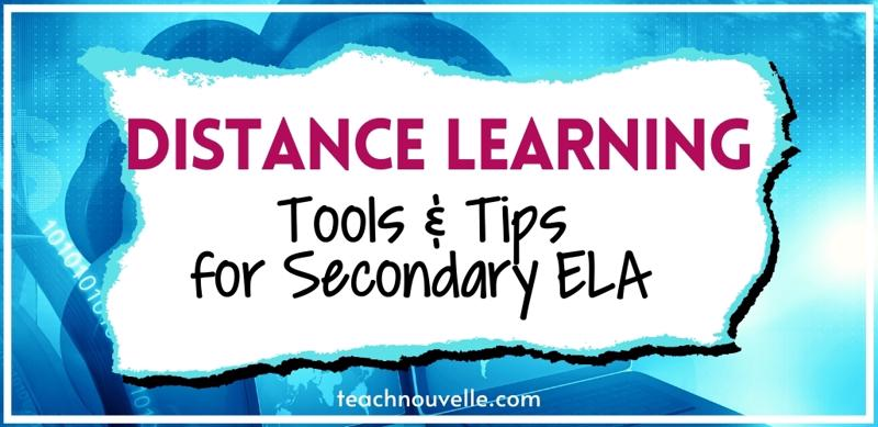 """A multicolored blue background with a white rectangular splotch, the text is black and pink and reads """"Distance Learning Tools & Tips for Secondary ELA"""""""