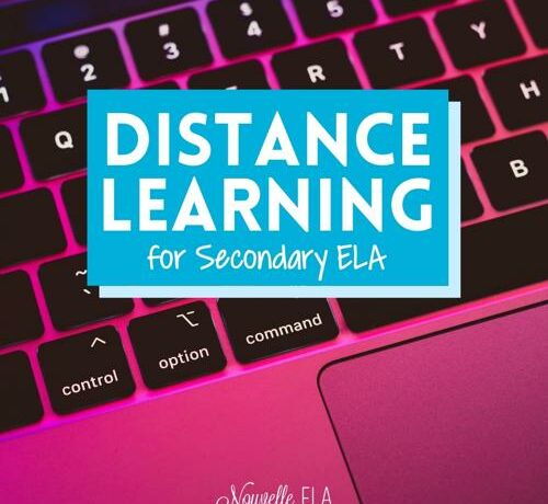 The background is a photo of a laptop keyboard with a pink filter. There is a blue box overlayed on top with white text that reads Distance Learning for Secondary ELA