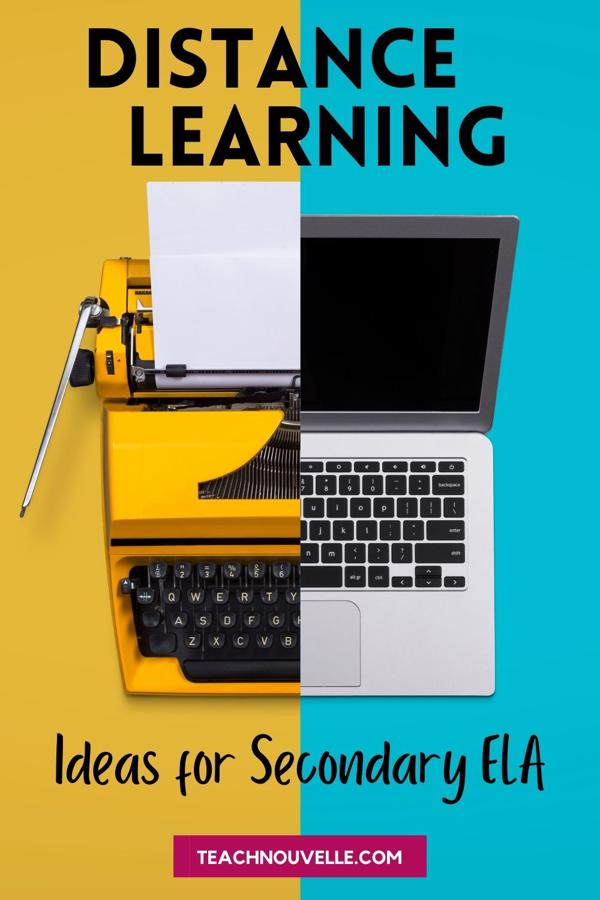 """On the left side of the image is a yellow typwriter on a yellow background, on the right side of the image it's a laptop on a blue background. There is black text that reads """"Distance Learning Ideas for Secondary ELA"""""""
