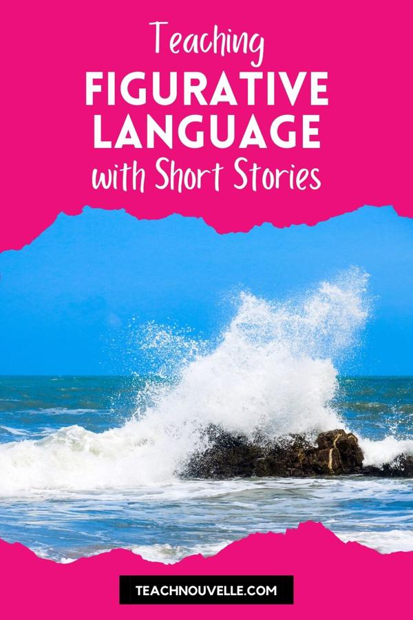 """This tall rectangular image has a photo of sea spray on a rocky coast in the middle with a pink upper and lower border. There is white text on the upper border that reads """"Teaching Figurative Language with Short Stories"""""""