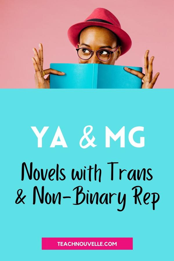 """This rectangular image is light blue at the bottom with the text """"YA & MG Novels with Trans & Non-Binary Rep."""" The top of the image is a photo of a black woman in a red fedora style hat, looking over the top of a light blue book cover."""