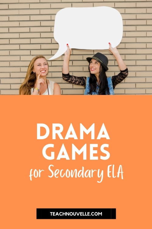 """The top of this image is a photo of two girls, one blonde, one brunette, leaning in front of a tan brick wall. The brunette is holding a speech bubble above the blonde. Below the photo is an orange square with white text that reads """"Drama Games for Secondary ELA"""""""
