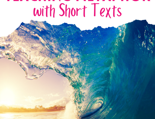 """A phtoto of a wave breaking with a sunset in the background. There is a white border on top with pink text that reads """"Teaching Metphor with Short Texts"""""""
