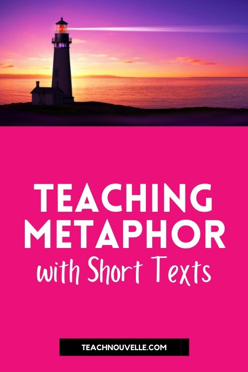 """The top of the image is a photo of a lighthouse with the horizen light up pink and purple at sunset. Below is a pink block with white text that reads """"Teaching Metaphor with Short Stories"""""""