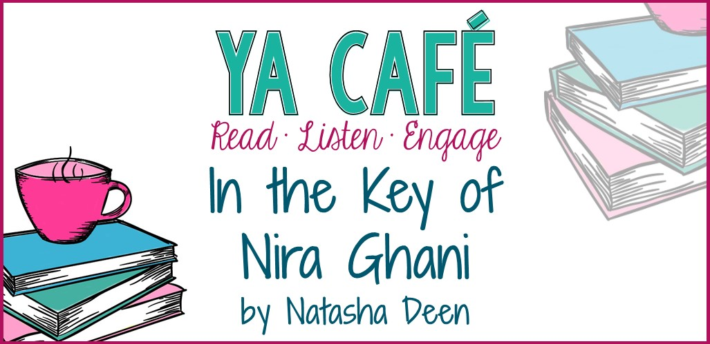 52 In the Key of Nira Ghani by Natasha Deen